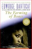 The Farming of Bones, Edwidge Danticat, 1616953497