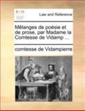 Mêlanges de Poésie et de Prose, Par Madame la Comtesse de Vidamp, Comtesse De Vidampierre, 1140653490