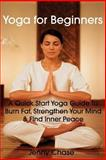 Yoga for Beginners, Jenny Chase, 1495933490