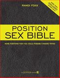 The Position Sex Bible, Randi Foxx, 1592333494