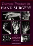Current Practice in Hand Surgery, Saffar, Philippe and Amadio, Peter C., 1853173495
