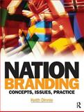 Nation Branding : Concepts, Issues, Practice, Dinnie, Keith, 075068349X