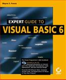 Expert Guide to Visual Basic 6, Freeze, Wayne S., 078212349X