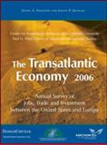 The Transatlantic Economy : Annual Survey of Jobs, Trade and Investment Between the United States and Europe, Hamilton, Daniel S. and Quinlan, Joseph P., 0976643499