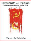 Commissar and Mullah, Glenn Roberts, 1581123493