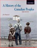 A History of the Canadian Peoples, Bumsted, J. M., 0195423496