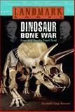 Dinosaur Bone War, Elizabeth Cody Kimmel, 0375913491