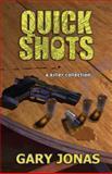 Quick Shots, Gary Jonas, 0615653499