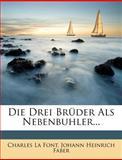 Die Drei Brüder Als Nebenbuhler, Charles La Font, 127902349X