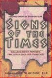 Signs of the Times, Sarvananda Bluestone, 0399523499