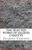 The Selected Works of Jacques Camatte, Jacques Camatte, 1466433493