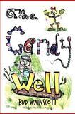 The Candy Well, Bud Wainscott, 1477253491