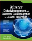 Master Data Management and Customer Data Integration for a Global Enterprise, Berson, Alex and Dubov, Larry, 0072263490