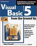 Visual Basic 5 from the Ground Up, Cornell, Gary, 0078823498