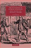 The Revolution in Popular Literature : Print, Politics and the People, 1790-1860, Haywood, Ian, 0521103495