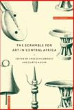The Scramble for Art in Central Africa, , 0521583497