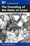 The Founding of the State of Israel 9780737713497