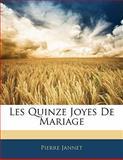Les Quinze Joyes de Mariage, Pierre Jannet, 1141843498