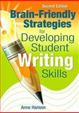 Brain-Friendly Strategies for Developing Student Writing Skills, , 1412963494