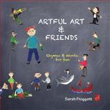 Artful Art and Friends, Sarah Froggatt, 1499333498