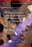 Getting Started with IT Service Management and Organizational Change Management, Ritala, Jean and Falkowski, Gerald, 1933703490