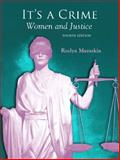 It's a Crime : Women and Justice, Muraskin, Roslyn, 0132193493