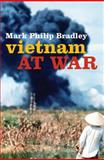 Vietnam at War, Bradley, Mark Philip, 0192803492