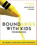 Boundaries with Kids, Henry Cloud and John Townsend, 0310223490