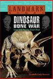 Dinosaur Bone War, Elizabeth Cody Kimmel, 0375813497