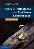 Theory of Reflectance and Emittance Spectroscopy, Hapke, Bruce, 0521883490