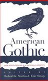 American Gothic : New Interventions in a National Narrative, , 1587293498