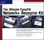The Ultimate Comptia Network+ Resource Kit, Cengage Learning Course Technology, 159863349X