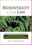 Biodiversity and the Law, , 1844073491