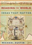 Reading the World : Ideas That Matter, Michael Austin, 0393933490