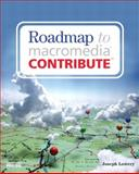 The Roadmap to Macromedia Contribute, Lowery, Joseph, 0735713499