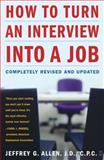 How to Turn an Interview into a Job, Jeffrey G. Allen, 0743253493