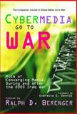 Cybermedia Go to War : Role of Converging Media During and after the 2003 Iraq War, , 0922993491