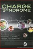 CHARGE Syndrome, Timothy S. Hartshorne, Margaret Hefner, Sandra Davenport, James W. Thelin, 1597563498