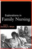 Explorations in Family Nursing, , 0415133505
