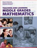 Teaching and Learning Middle Grades Mathematics, with Student Resource CD, Rubenstein, Rheta N. and Beckmann, Charlene E., 0470413506