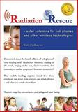 Radiation Rescue, Kerry Crofton, 0986473502