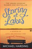 Staring at Lakes, Michael Harding, 1444743503