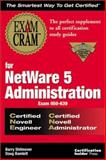Exam Cram for Netware 5 Administration CNE/CNA, Shilmover, Barry and Bamlett, Doug, 1576103501