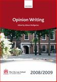 Opinion Writing 2008-2009, City Law School, 0199553505