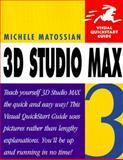 3D Studio MAX Three, Matossian, Michele, 0201353504