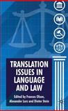 Translation Issues in Language and Law, , 0230203507