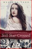 Still Star-Crossed, Melinda Taub, 0385743505