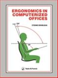 Ergonomics in Computerized Offices 9780850663501