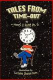 Tales from Time-Out, Roth, Henry J., 0978543505