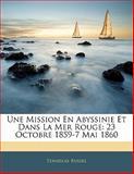Une Mission en Abyssinie et Dans la Mer Rouge, Stanislas Russel, 1142923509